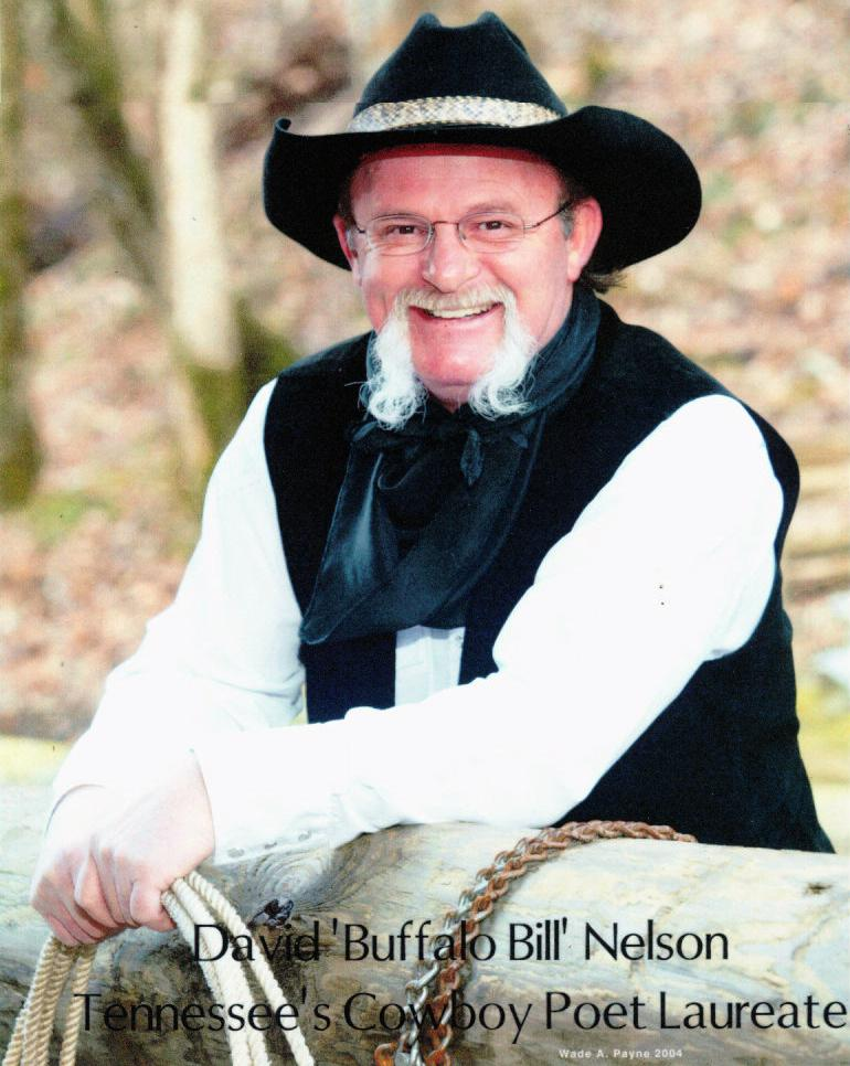 "David ""Buffalo Bill"" Nelson, Tennessee Cowboy Poet Laureate"