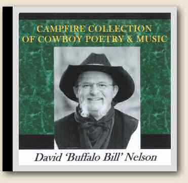 "David ""Buffalo Bill"" Nelson's Campfire Collection of Cowboy Poetry & Music"